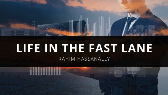 Rahim Hassanally Reflects On Life In The Fast Lane
