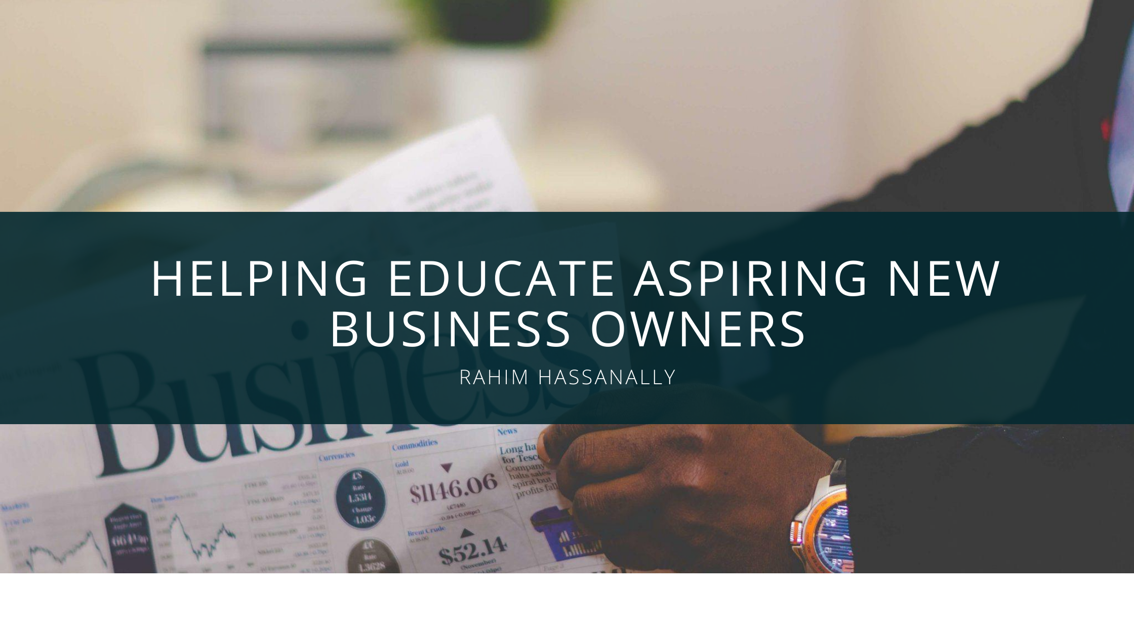 Rahim Hassanally proud to help educate aspiring new business owners